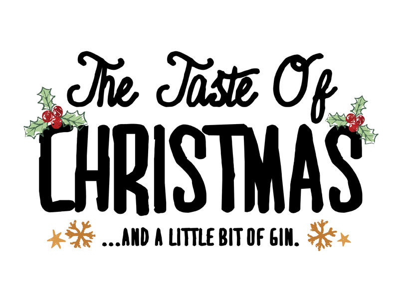 The Taste of Christmas... and a little bit of gin. - The Hollies ...